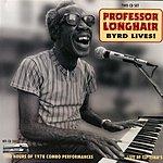 Professor Longhair Byrd Lives, Vol.2