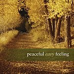 EMI CMG Presents Peaceful Easy Feeling