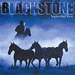 Blackstone September Rain