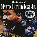 Martin Luther King, Jr. The Wisdom Of Martin Luther King, Vol.2