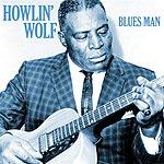 Howlin' Wolf Blues Man