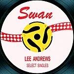 Lee Andrews Select Singles EP
