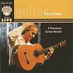 Paco Peña A Flamenco Guitar Recital
