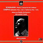 Sviatoslav Richter Piano Concerto in A Minor, Op.54/Ballades Nos.2 & 3/Scherzo in B Minor, Op.20/Nocturnes Nos.6 & 11