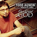 Todd Agnew Our Great God (Single)