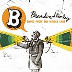 Brandon Stanley Songs From The Middle Lane