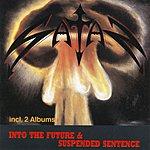 Satan Suspended Sentence / Into The Future