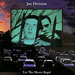 Joy Division Let The Movie Begin