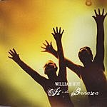 William Hut It's The Breeze (3-Track Maxi-Single)