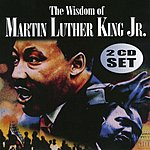 Martin Luther King, Jr. The Wisdom Of Martin Luther King, Vol.1