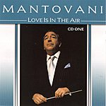 Mantovani Love Is In The Air, Vol.1