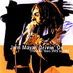 John Mayall Drivin' On: The ABC Years, 1975 To 1982