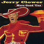 Jerry Clower More Good 'Uns (Live)