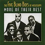 The Five Blind Boys Of Mississippi More Of Their Best