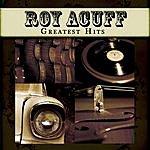 Roy Acuff Greatest Hits