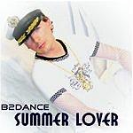 B2DANCE Summer Lover (2-Track Single)