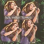 Bob Marley Bob Marley Remixed