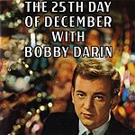 Bobby Darin The 25th Day Of December With Bobby Darin