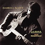 Darrell Scott Aloha From Nashville