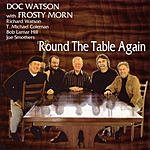 Doc Watson Round The Table Again