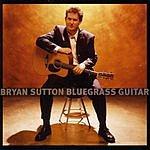 Bryan Sutton Bluegrass Guitar