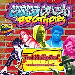 Cold Crush Brothers Fresh, Wild, Fly And Bold