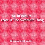 Al Bowlly Love Is The Sweetest Thing (Bonus Tracks)