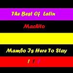Machito Mambo Is Here To Stay