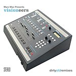 Visioneers Dirty Old Remixes