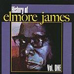 Elmore James History Of Elmore James, Vol.1