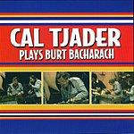 Cal Tjader Cal Tjader Plays Burt Bacharach