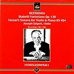 Mieczyslaw Horszowski 33 Variations On A Waltz By Diabelli, Op.120 'Diabelli Variations'/Sonata For Violin & Piano No.32 in B Flat Major, K.454