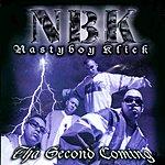 Nastyboy Klick The Second Coming (Edited)