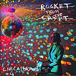 Rocket From The Crypt Circa: Now! (With Bonus Tracks)