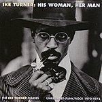 Ike & Tina Turner His Woman, Her Man