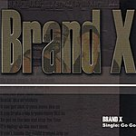 Brand X Go Go/Bounce Up