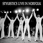 The Stylistics Live In Norfolk