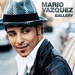 Mario Vazquez Gallery (2-Track Single)