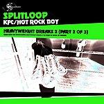 Splitloop Heavy Weight Breaks 3, Part 2 (2-Track Single)