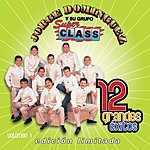 Jorge Dominguez y su Grupo Super Class 12 Grandes Exitos, Vol.1