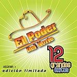 El Poder Del Norte 12 Grandes Exitos, Vol.1