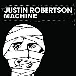 Justin Robertson Machine (3-Track Maxi-Single)