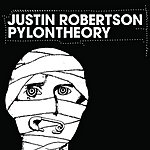 Justin Robertson Pylon Theory (3-Track Maxi-Single)