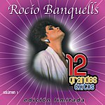 Rocio Banquells 12 Grandes Exitos, Vol.1
