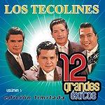 Los Tecolines 12 Grandes Exitos, Vol.1