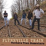 Flynnville Train Nowhere Than Somewhere (Single)