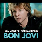 Bon Jovi (You Want To) Make A Memory/Put The Boy Back In Cowboy
