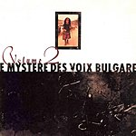 The Bulgarian State Radio And Television Female Vocal Choir Le Mystere Des Voix Bulgares, Vol.2