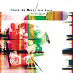 Mouse On Mars Rost Pocks: The EP Collection