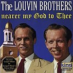 The Louvin Brothers Nearer My God To Thee